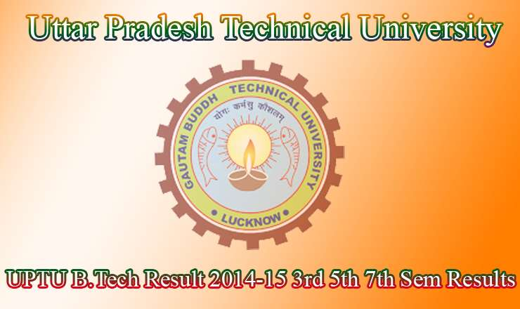 UPTU Results 2014-15 B.Tech Odd Semesters