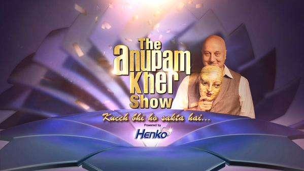 watch anupam kher show kuch bhi ho sakta hai