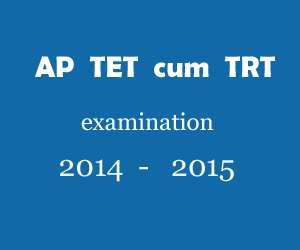 aptet results 2015, ap tet cum trt results 2015