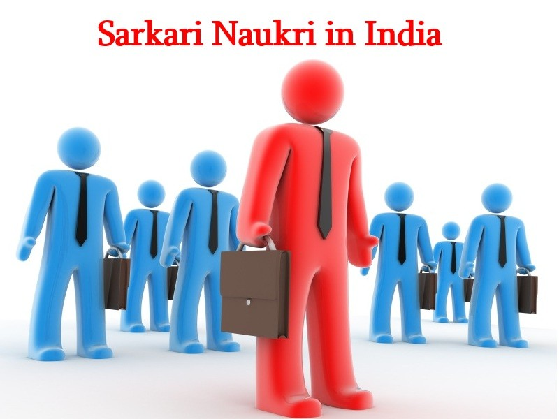 Sarkari Naukri Current Vacancy – Search Upcoming Openings in Govt Sector