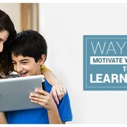 Ways to Motivate your Child to Learn Well